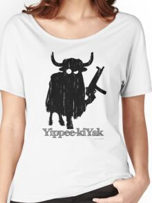 Yippee-kiYak Women's Relaxed Fit T-Shirt