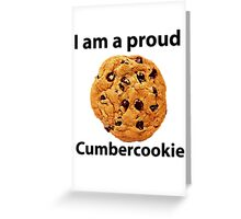 proud cumbercookie Greeting Card