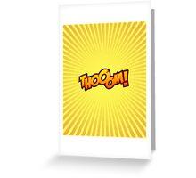 Thooom! Greeting Card