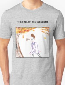 The Fall of the Eleventh Unisex T-Shirt