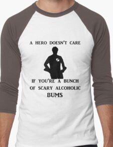 a hero doesn't care Men's Baseball ¾ T-Shirt