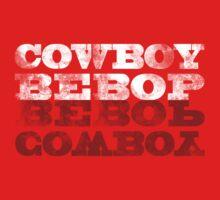 Cowboy Bebop by Zombieflask