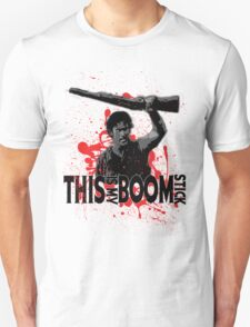 Army of Darkness, Ash, This is my Boomstick Unisex T-Shirt