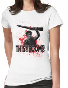 Army of Darkness, Ash, This is my Boomstick Womens Fitted T-Shirt