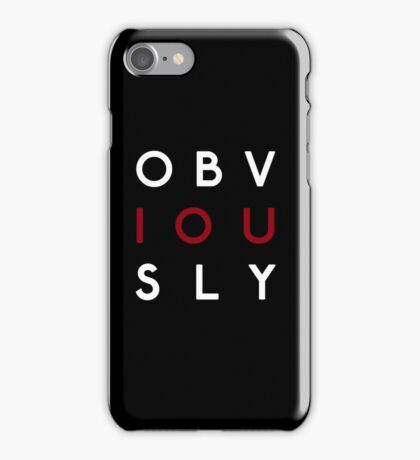 Obviously iPhone Case/Skin