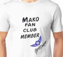 Mako Fan Club Unisex T-Shirt