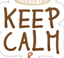 Keep Calm & Have a Cupcake Sticker
