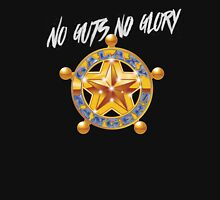 No guts no glory Unisex T-Shirt
