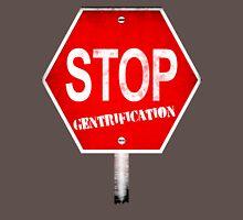 Stop Gentrification - New York City Unisex T-Shirt