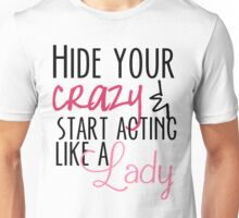 Act Like A Lady Unisex T-Shirt