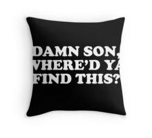 pbbyc - Damn SON! Throw Pillow
