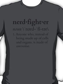 Nerdfighter? T-Shirt