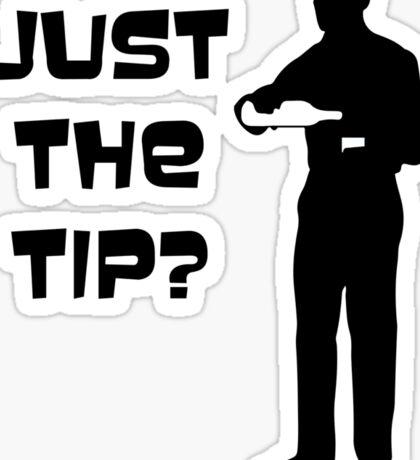 Just the tip? Sticker
