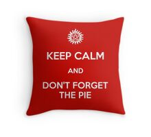Don't Forget The Pie (White text) Throw Pillow