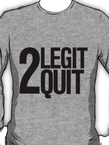 2 legit 2 quit Retro 90's print T-Shirt