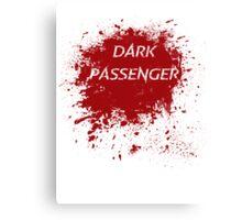Dark Passenger T Shirt Canvas Print