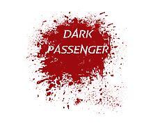 Dark Passenger T Shirt Photographic Print