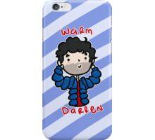 Warm Darren iPhone Case/Skin