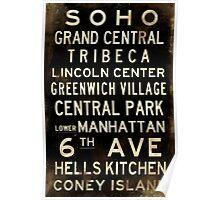 "New York ""SOHO"" V1 Distressed subway sign art Poster"