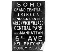 "New York ""SOHO"" V3 Distressed subway sign art Poster"