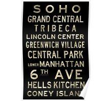 "New York ""SOHO"" V4 Distressed subway sign art Poster"