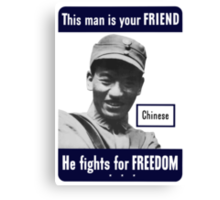 Chinese -- This Man Is Your Friend Canvas Print