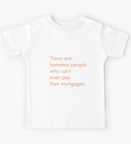 SNL Girl You Wish You...Party Mortgage Quote Kids Tee