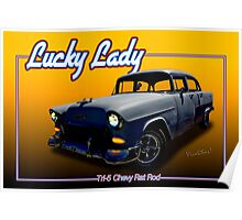 Tri-5 Chevy Rat Rod - Lucky Lady Poster