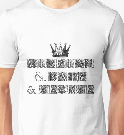 William Kate George Unisex T-Shirt