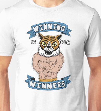 Tiger Man Always Winning Unisex T-Shirt