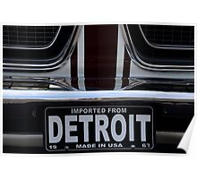 Imported From Detroit Poster