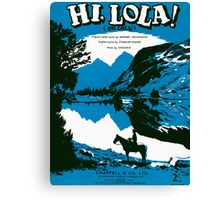 HI LOLA (vintage illustration) Canvas Print
