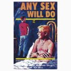 """Any Sex Will Do"" by Michelle Lee Willsmore"