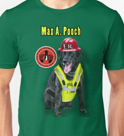 Max A. Pooch-Canine Community Reporter-Environmental Unisex T-Shirt