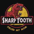 Sharp Tooth Killed My Mom (Land Before Time) by Tabner