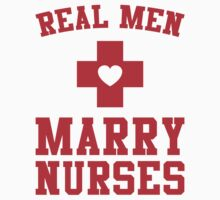 Real Men Marry Nurses by Look Human