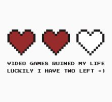 Video Games Ruined My Life by GregWR