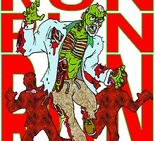 Zombies, Runnnn by Skree