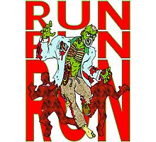 Zombies, Runnnn Photographic Print