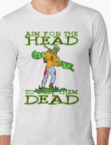Aim for the Head Long Sleeve T-Shirt