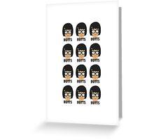 Tina - Butts! Greeting Card