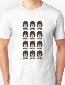 Tina - Butts! T-Shirt