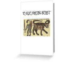 Ye Olde Farting Beast Greeting Card