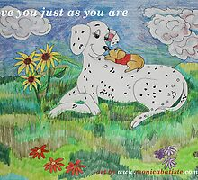 I love you just as you are <3  by Monica Batiste