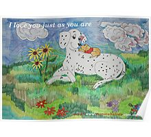 I love you just as you are <3  Poster