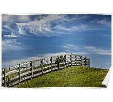 Wooden Farm Fence at the top of the Hill Poster