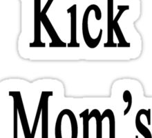 My Mom Can Kick Your Mom's Butt At Chess Sticker