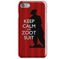 Keep Calm and Zoot Suit (El Pachuco/Red) iPhone Case/Skin
