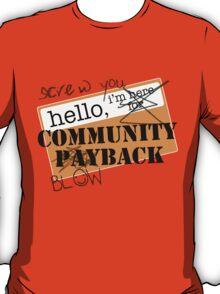 community BLOWBACK. T-Shirt