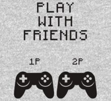 play video games with friends  by Sam Mobbs